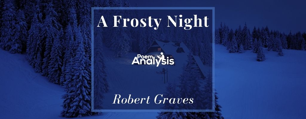 A Frosty Night by Robert Graves