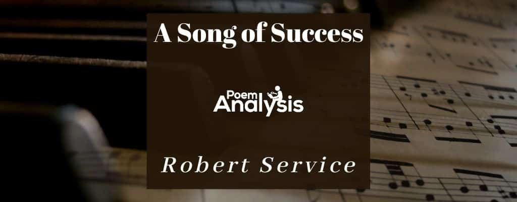A Song of Success by Robert Service