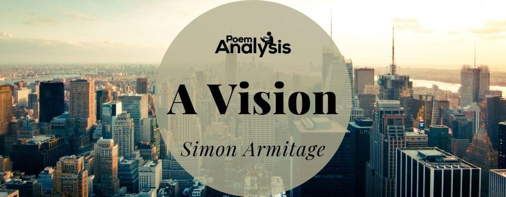 A Vision by Simon Armitage
