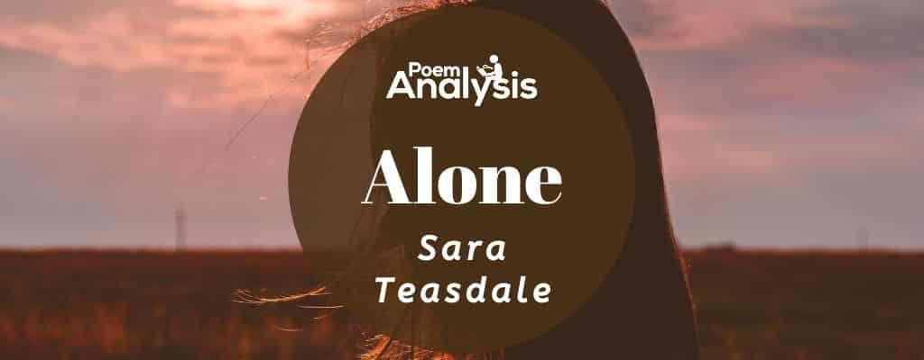 Alone by Sara Teasdale