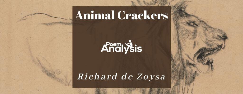 Animal Crackers by Richard de Zoysa