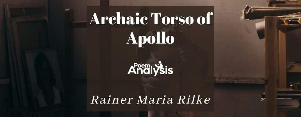 Archaic Torso of Apollo by Rainer Maria Rilke