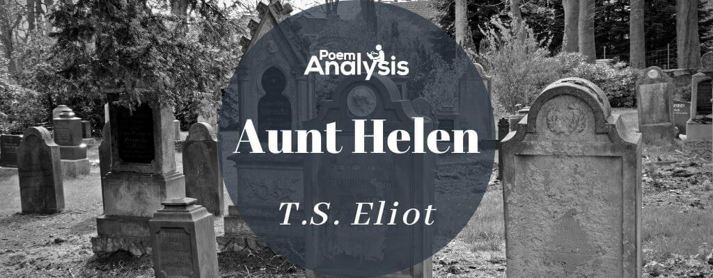 Aunt Helen by T.S. Eliot