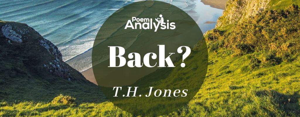 Back? by T.H. Jones