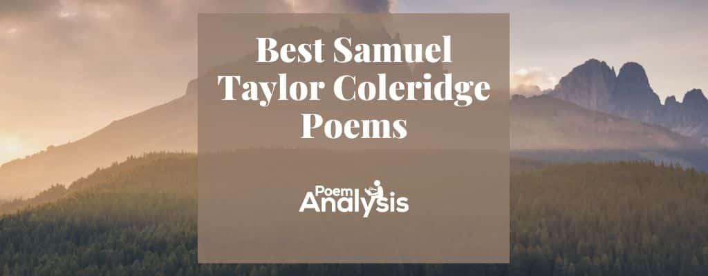 Best Samuel Taylor Coleridge Poems