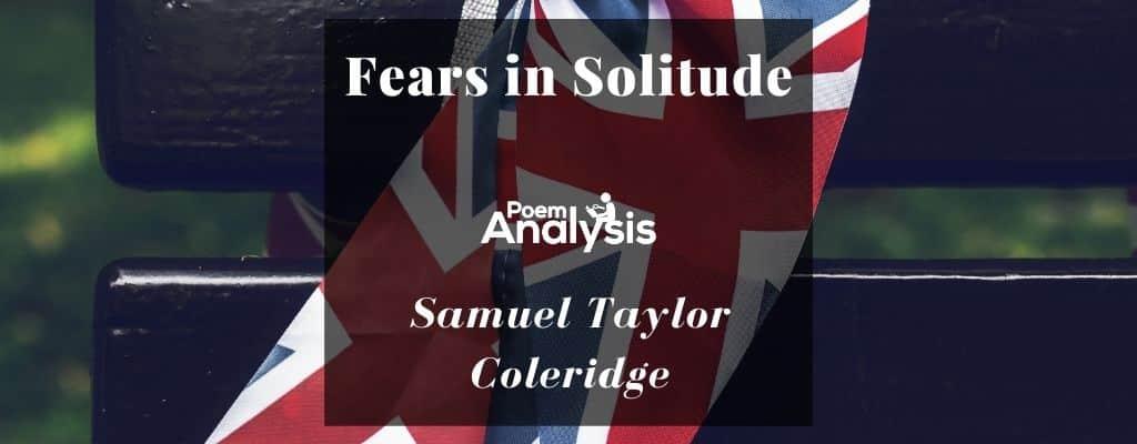Fears in Solitude by Samuel Taylor Coleridge