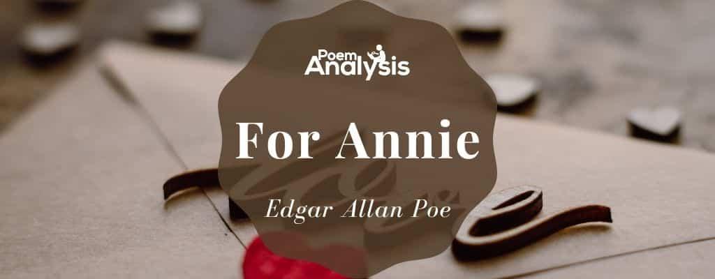 For Annie by Edgar Allan Poe