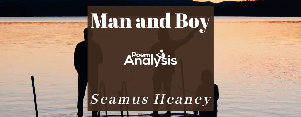 Man and Boy by Seamus Heaney