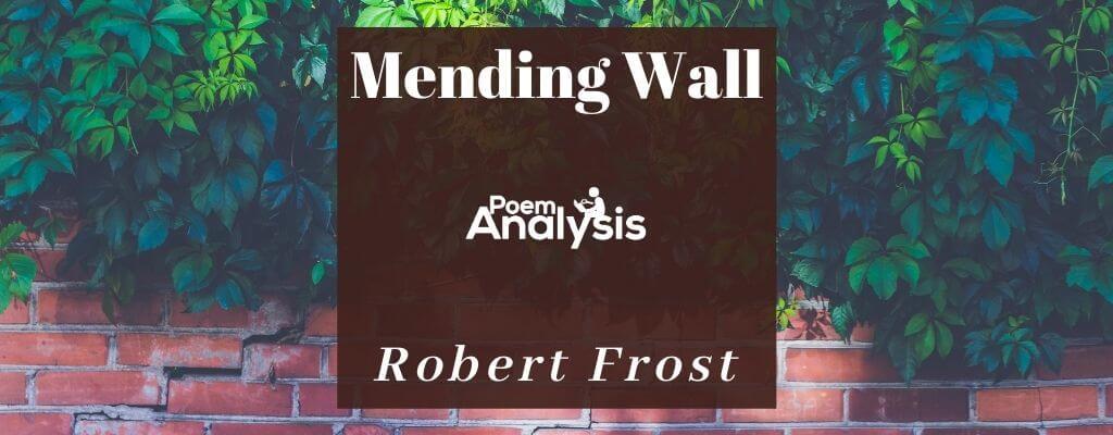 Mending Wall by Robert Frost