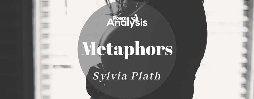 Metaphors by Sylvia Plath