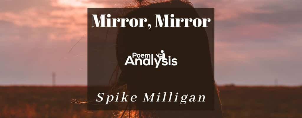 Mirror, Mirror by Spike Milligan