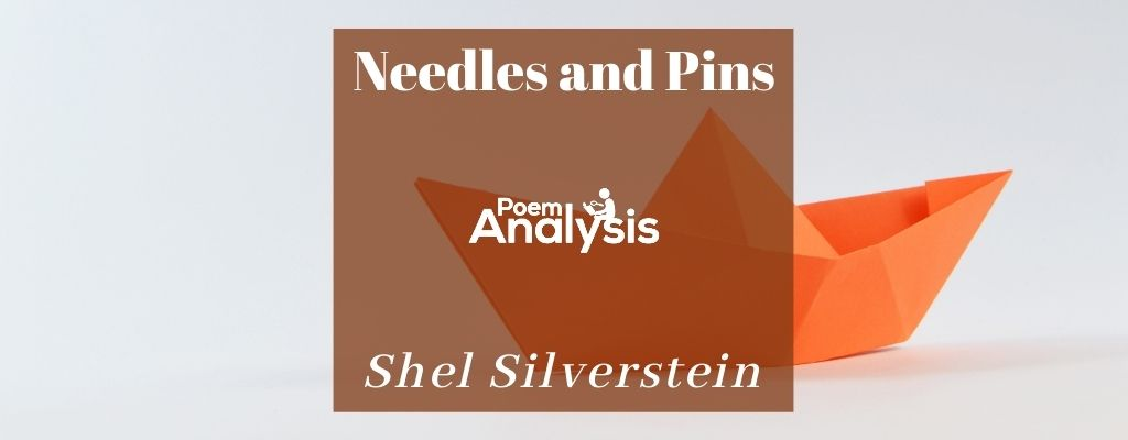 Needles and Pins by Shel Silverstein