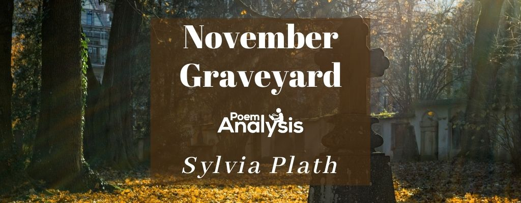November Graveyard by Sylvia Plath