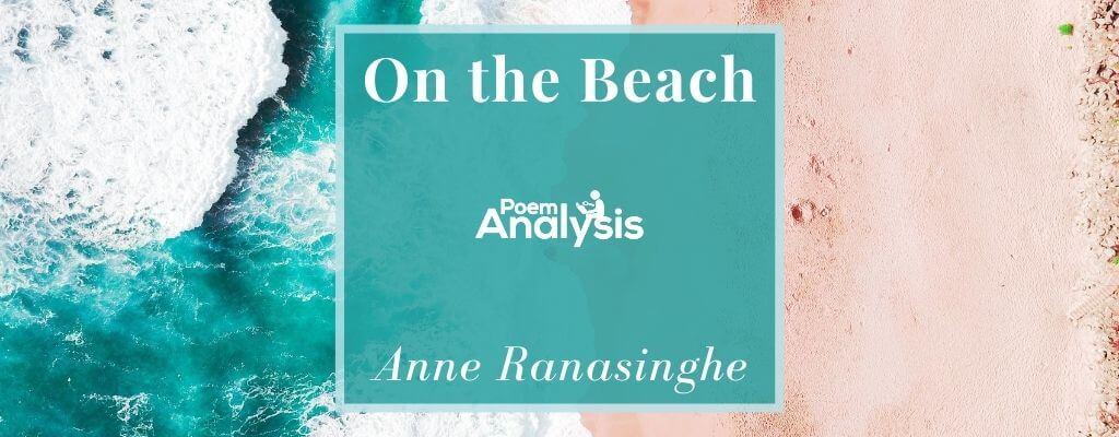 On the Beach by Anne Ranasinghe