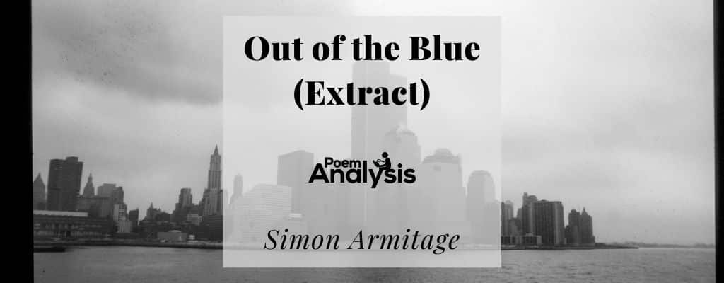 Out of the Blue (Extract) by Simon Armitage