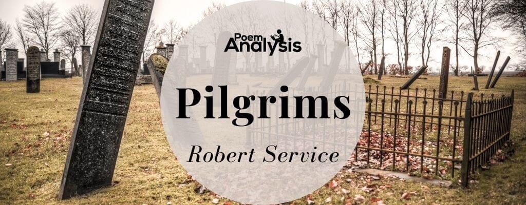 Pilgrims by Robert Service