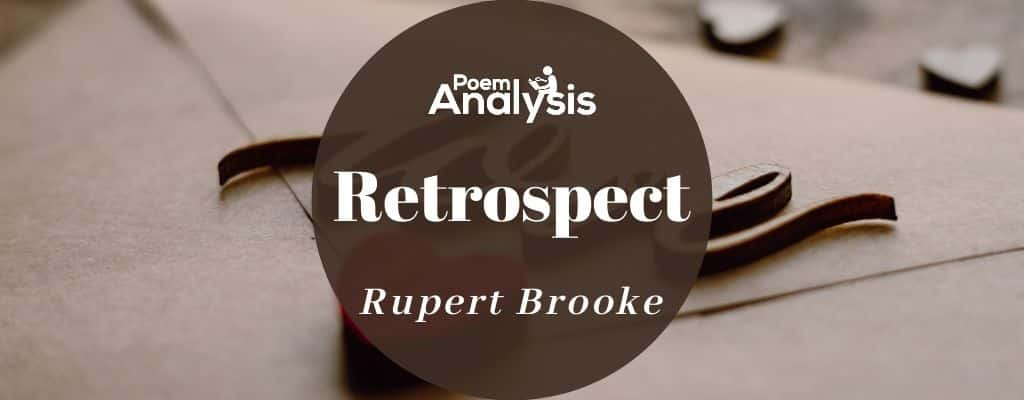 Retrospect by Rupert Brooke