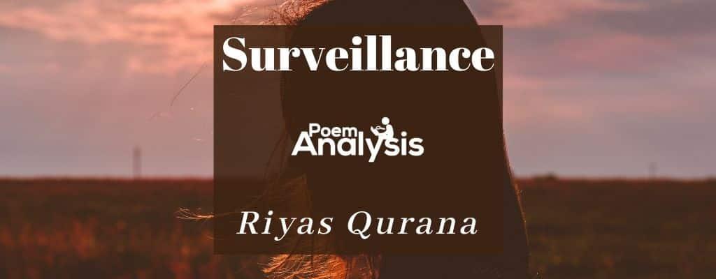 Surveillance by Riyas Qurana