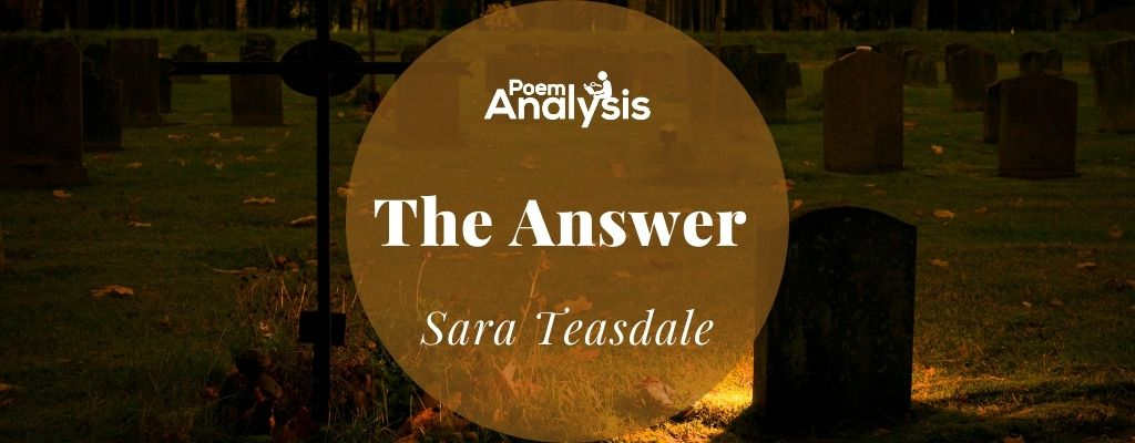 The Answer by Sara Teasdale