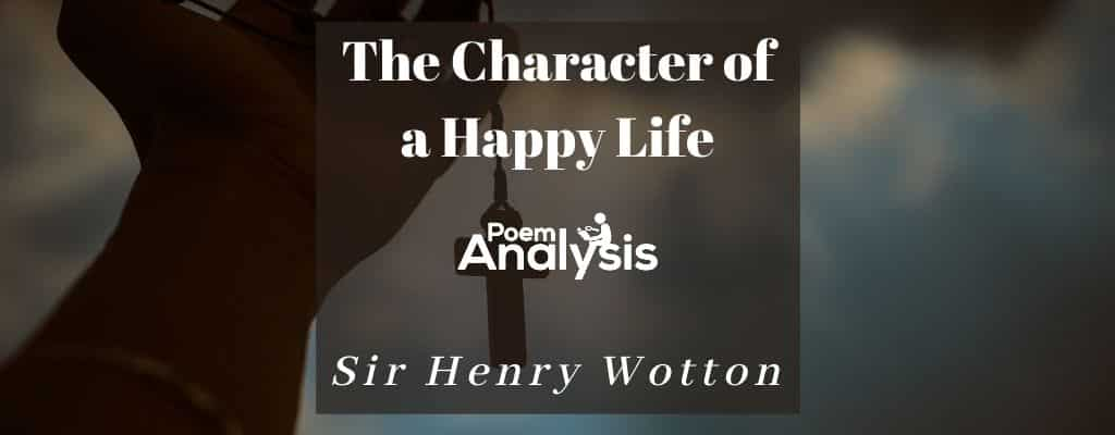 The Character of a Happy Life by Sir Henry Wotton