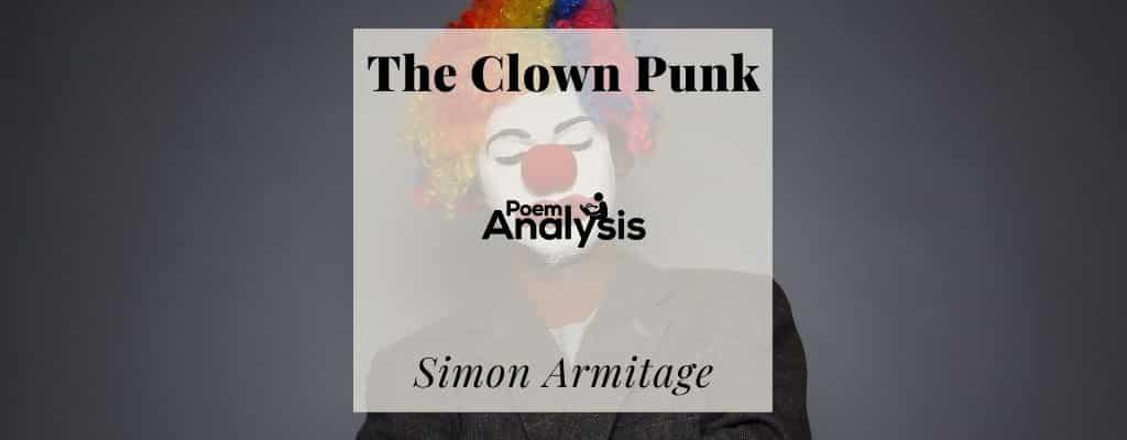 The Clown Punk by Simon Armitage