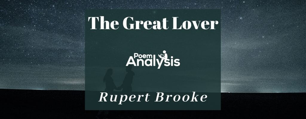 The Great Lover by Rupert Brooke