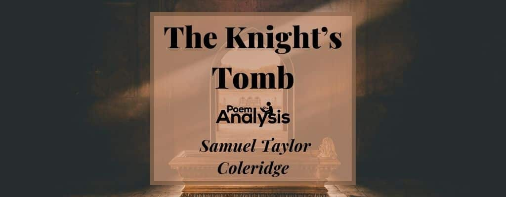 The Knight's Tomb by Samuel Taylor Coleridge