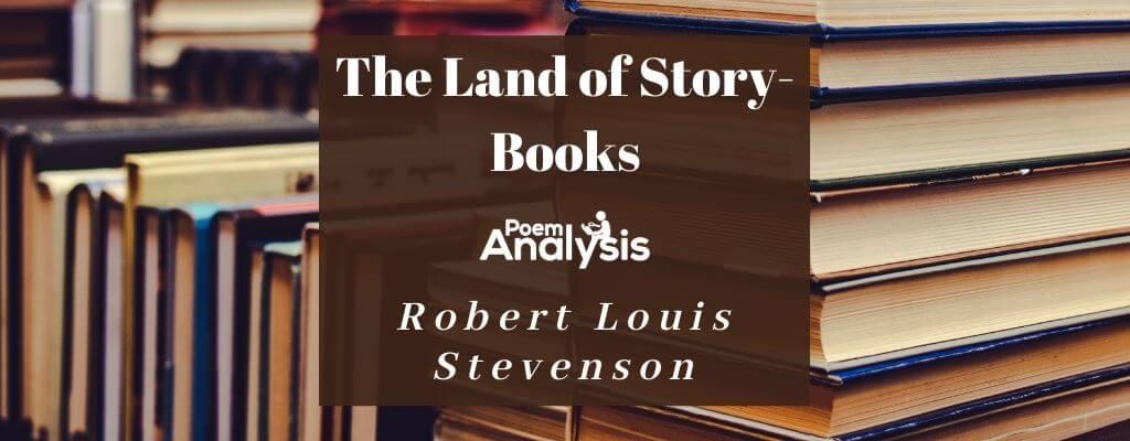 The Land of Story-Books by Robert Louis Stevenson