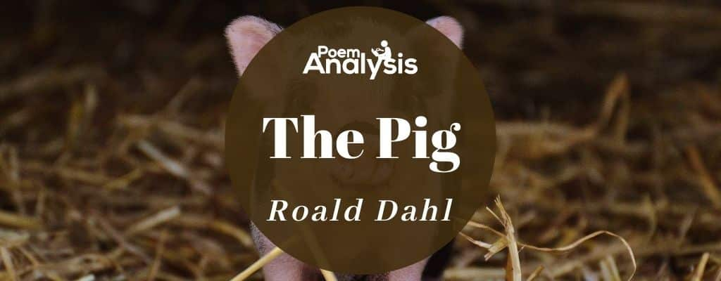 The Pig by Roald Dahl