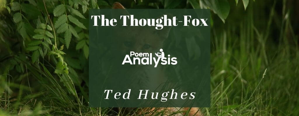 The Thought-Fox by Ted Hughes