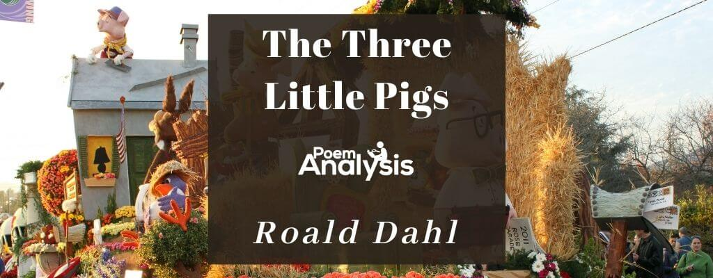 The Three Little Pigs by Roald Dahl