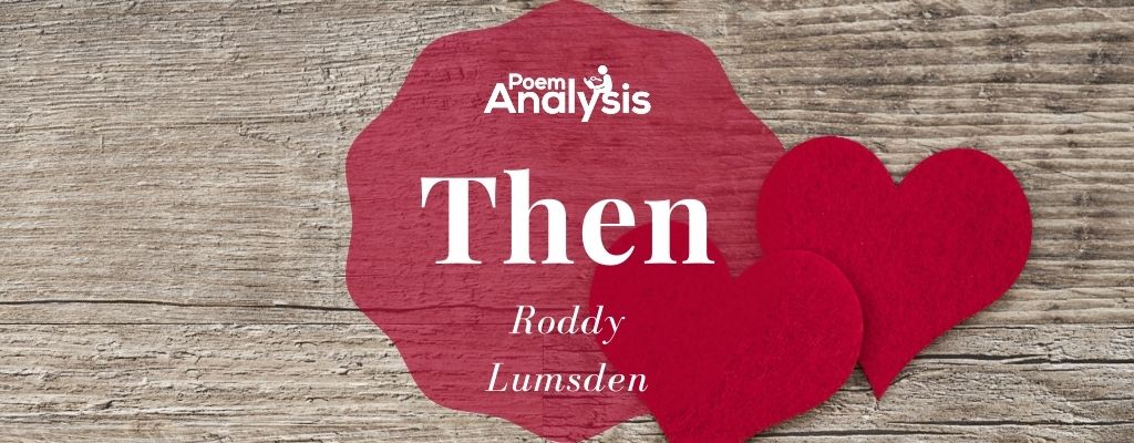 Then by Roddy Lumsden