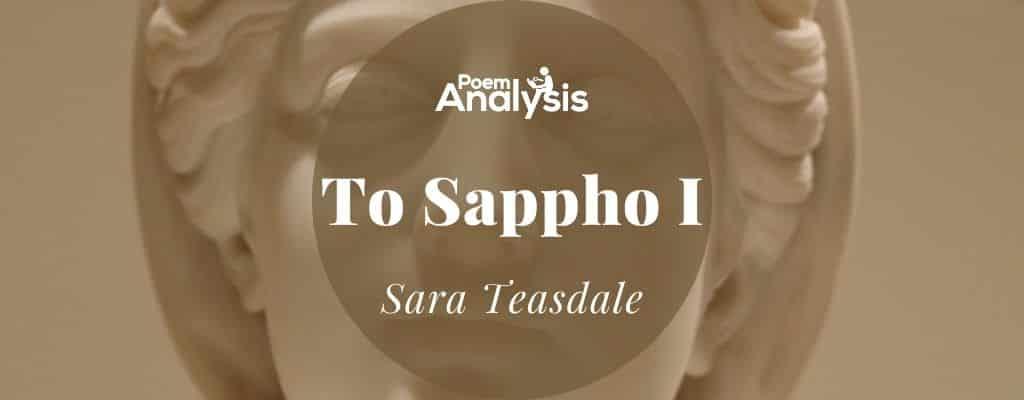 To Sappho I by Sara Teasdale