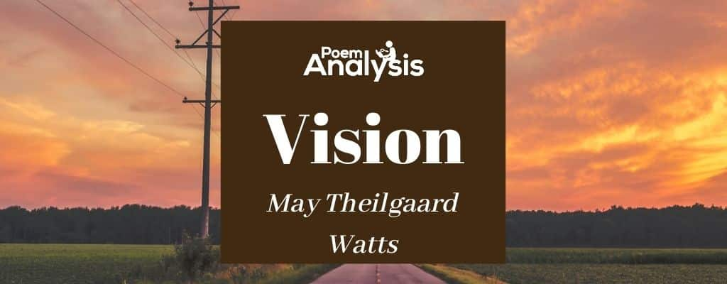 Vision by May Theilgaard Watts