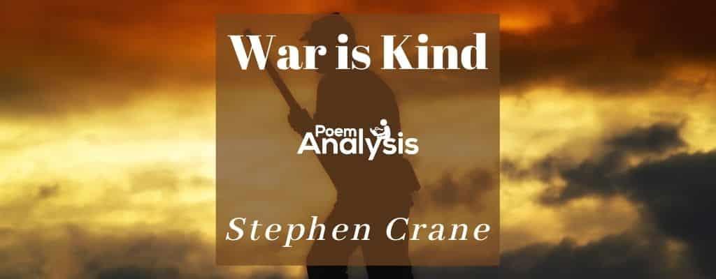 War is Kind by Stephen Crane