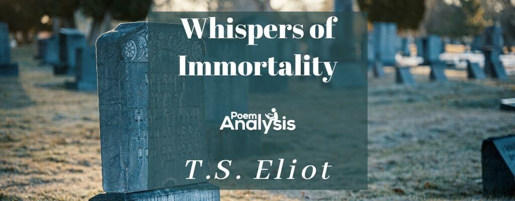 Whispers of Immortality by T.S. Eliot