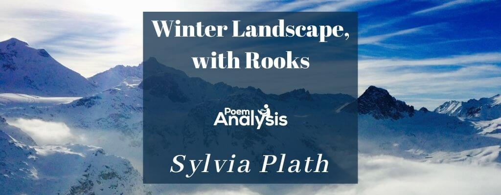 Winter Landscape, with Rooks by Sylvia Plath