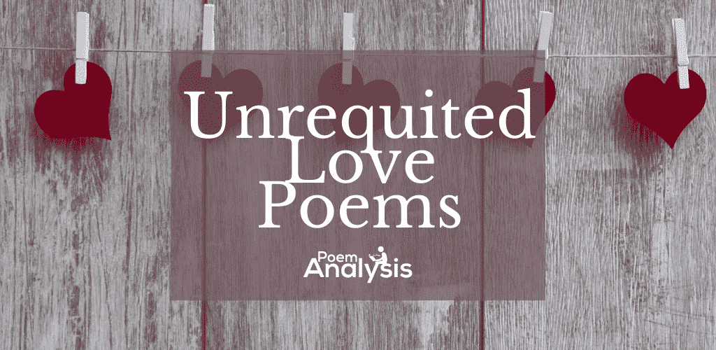 Best Unrequited Love Poems