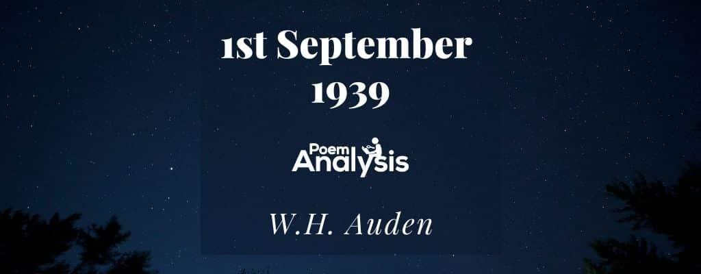 1st September 1939 by W.H. Auden