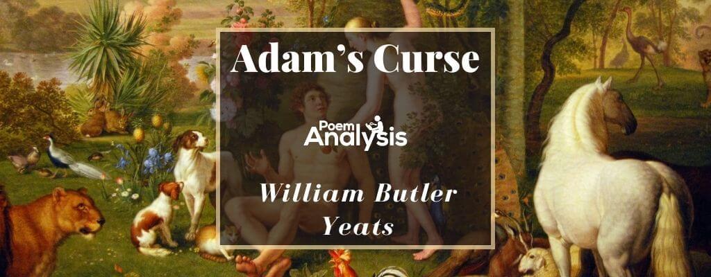Adam's Curse by William Butler Yeats