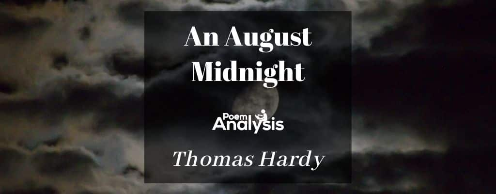 An August Midnight by Thomas Hardy