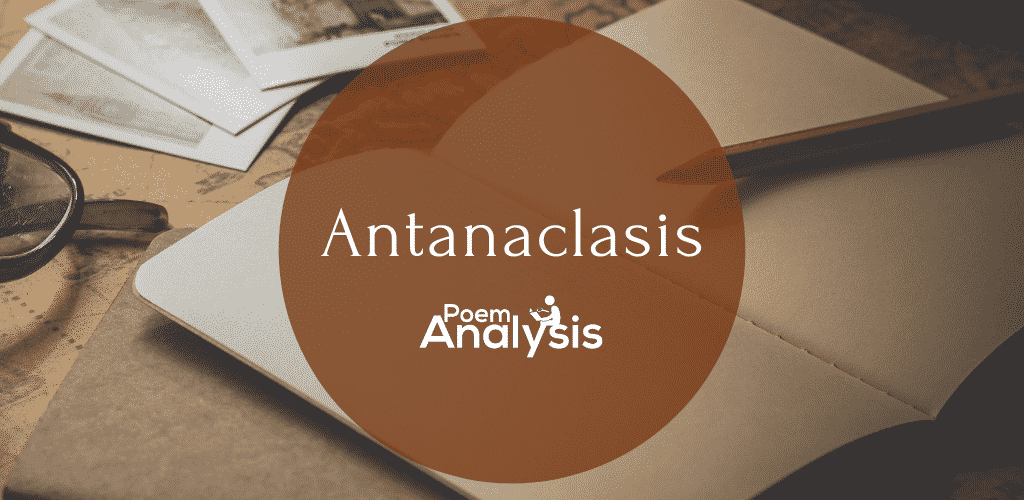 Antanaclasis definition and examples