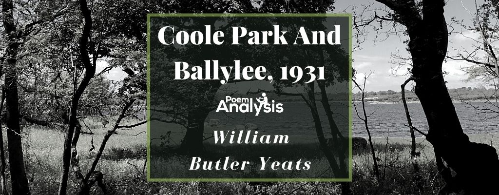 Coole Park And Ballylee, 1931 by William Butler Yeats