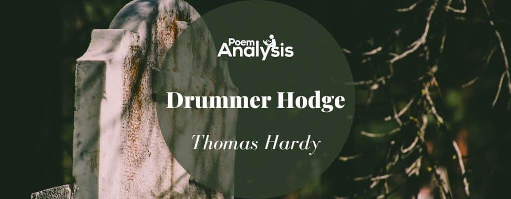 Drummer Hodge by Thomas Hardy