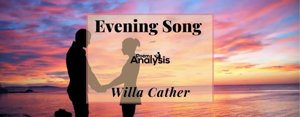 Evening Song by Willa Cather