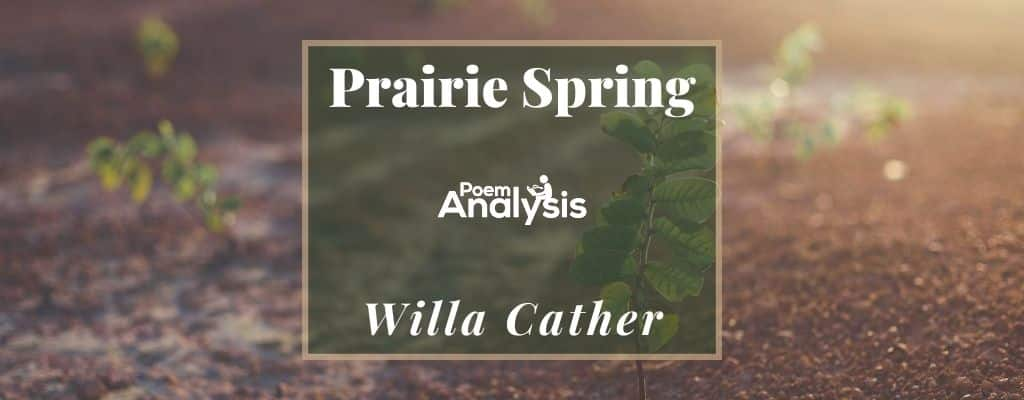 Prairie Spring by Willa Cather