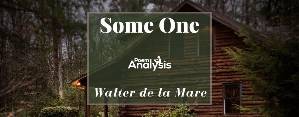 Some One by Walter de la Mare