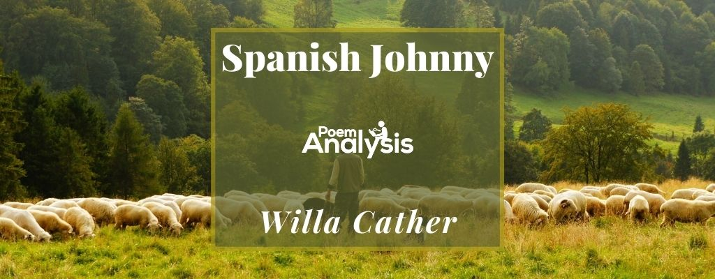 Spanish Johnny by Willa Cather