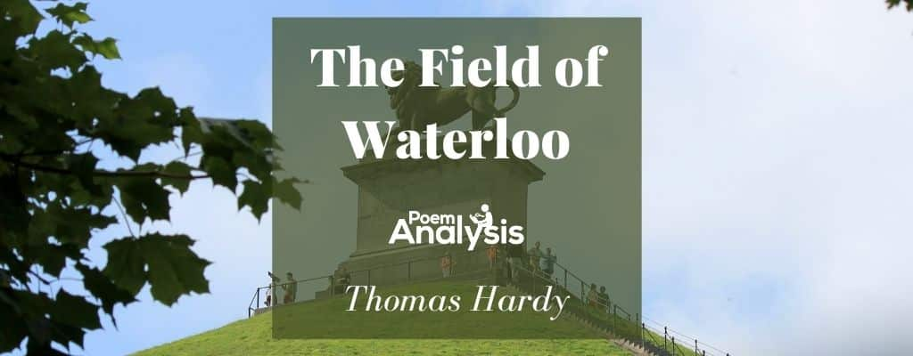 The Field of Waterloo by Thomas Hardy