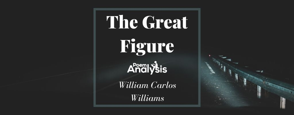 The Great Figure by William Carlos Williams